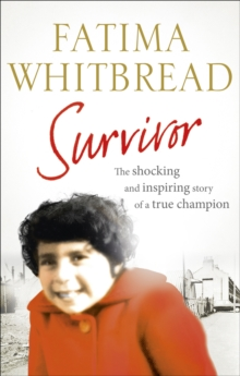 Survivor : The Shocking and Inspiring Story of a True Champion, Paperback