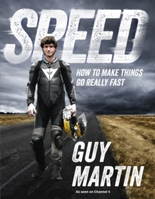 Speed : How to Make Things Go Really Fast, Hardback Book