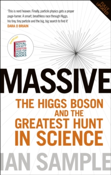 Massive : The Higgs Boson and the Greatest Hunt in Science, Paperback