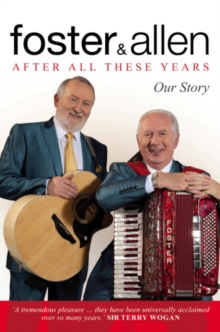 After All These Years : Our Story, Hardback