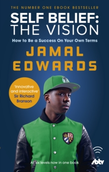 Self Belief: The Vision : How to Be a Success on Your Own Terms, Paperback Book