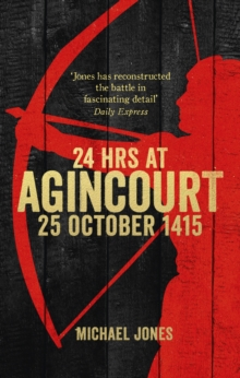 24 Hours at Agincourt, Paperback Book