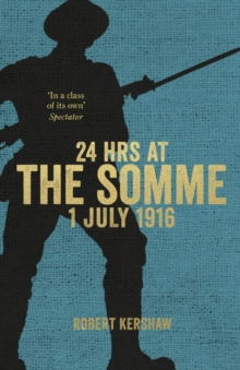 24 Hours at the Somme, Hardback