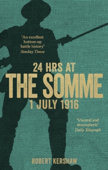 24 Hours at the Somme, Paperback Book