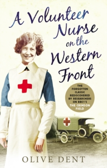 A Volunteer Nurse on the Western Front : Memoirs from a WWI Camp Hospital, Paperback