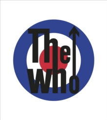 The Who : The Official History, Hardback