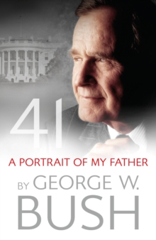 41: A Portrait of My Father, Hardback