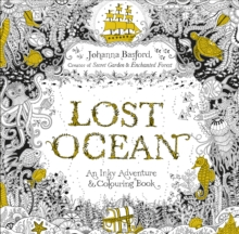 Lost Ocean : An Inky Adventure & Colouring Book, Paperback