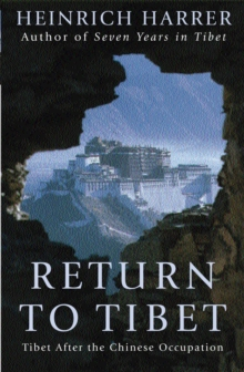 Return to Tibet : Tibet After the Chinese Occupation, Paperback