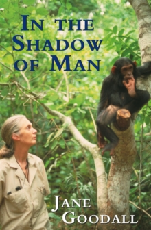In the Shadow of Man, Paperback