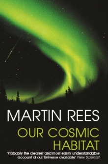 Our Cosmic Habitat, Paperback Book