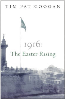 1916 : The Easter Rising, Paperback