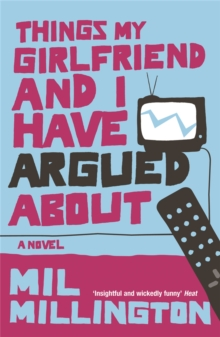 Things My Girlfriend and I Have Argued About, Paperback