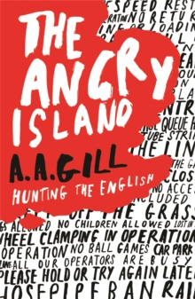 The Angry Island : Hunting the English, Paperback Book