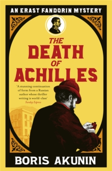 The Death of Achilles : Erast Fandorin 4, Paperback Book