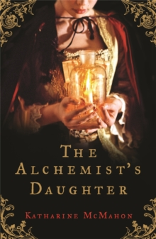 The Alchemist's Daughter, Paperback