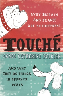 Touche : A French Woman's Take on the English, Paperback