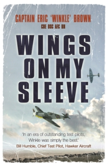 Wings on My Sleeve : The World's Greatest Test Pilot Tells His Story, Paperback