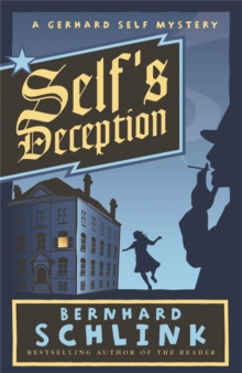 Self's Deception : A Gerhard Self Mystery, Paperback Book