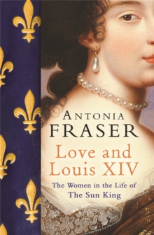 Love and Louis XIV, Paperback