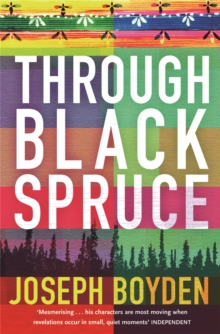 Through Black Spruce, Paperback