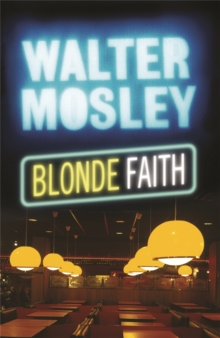 Blonde Faith : A Novel, Paperback Book