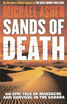 Sands of Death : An Epic Tale of Massacre and Survival in the Sahara, Paperback