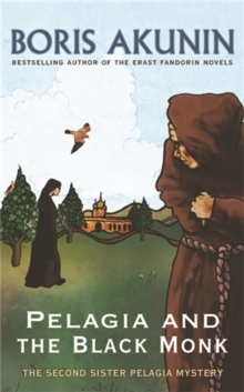 Pelagia and the Black Monk : The Second Sister Pelagia Mystery, Paperback