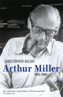 Arthur Miller : The Definitive Biography, Paperback