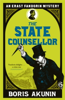 The State Counsellor : Further Adventures of Fandorin, Paperback Book