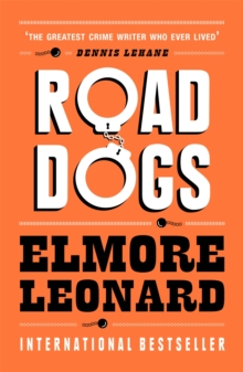 Road Dogs, Paperback