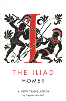 The Iliad : A New Translation, Paperback Book