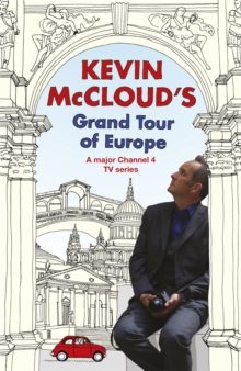 Kevin McCloud's Grand Tour of Europe, Paperback