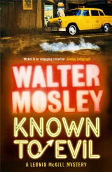Known to Evil : A Leonid McGill Mystery, Paperback