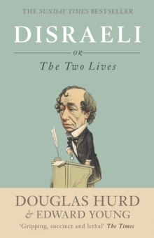 Disraeli : Or, the Two Lives, Paperback