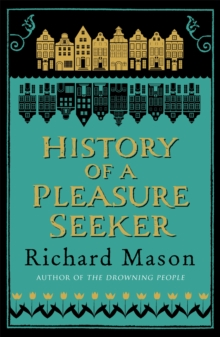 The History of a Pleasure Seeker, Paperback
