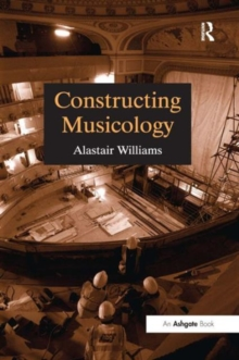 Constructing Musicology, Paperback