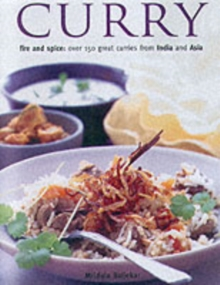 Curry : Fire and Spice - Over 50 Great Curries from India and Asia, Hardback