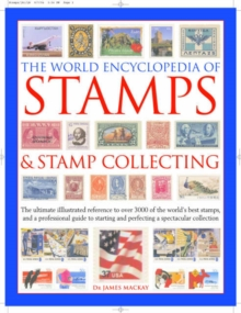 The World Encyclopedia of Stamps and Stamp Collecting, Hardback