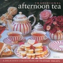 Traditional Afternoon Tea : a Delicious Collection of Teatime Treats, Hardback