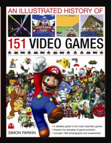 The Illustrated History of Videogames, Hardback Book