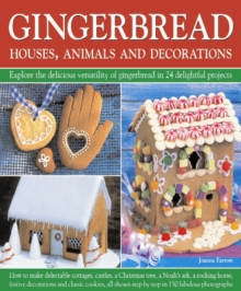 Gingerbread : Houses, Animals and Decorations, Hardback