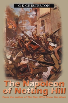 Napolean of Notting Hill, Paperback