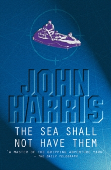 The Sea Shall Not Have Them, Paperback