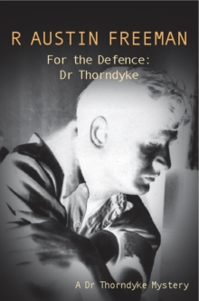 For the Defence: Dr. Thorndyke, Paperback