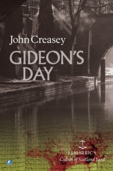 Gideon's Day : (Writing as J.J. Marric), Paperback Book