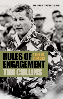 Rules of Engagement : A Life in Conflict, Paperback