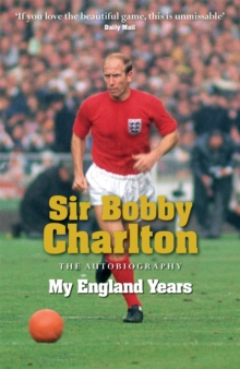 My England Years : The Autobiography, Paperback