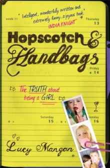 Hopscotch and Handbags : The Truth About Being a Girl, Paperback
