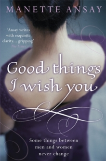 Good Things I Wish You, Paperback